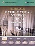 img - for Mathematical Interest Theory Student Manual by Vaaler,Leslie Jane Federer; Daniel,James. [2008,Student Manual.] Paperback book / textbook / text book