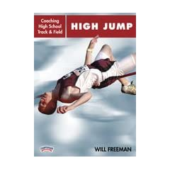 Buy Will Freeman: Coaching High School Track & Field: High Jump (DVD) by Championship Productions