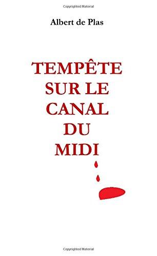 Tempete sur le Canal du Midi