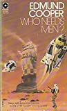 Who Needs Men? (Coronet Books) (0340186143) by Cooper, Edmund