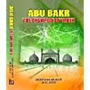 Abu Bakr: The Champion of Truth