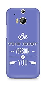 Amez Be the Best version of Yourself Back Cover For HTC One M8