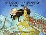 Henry The Steinway Tours The World