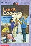 Liver Cookies (Apple Paperbacks) (0590443372) by Regan, Dian Curtis
