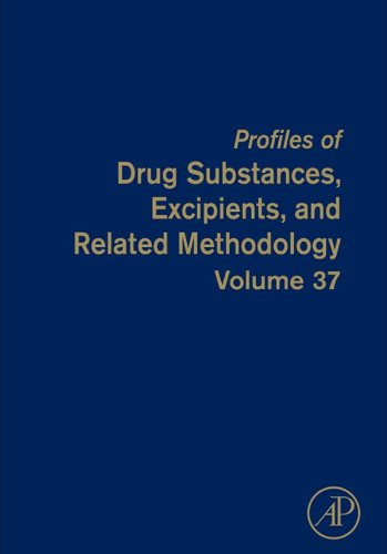 Profiles Of Drug Substances, Excipients And Related Methodology: 37 (Profiles Of Drug Substances, Excipients & Related Methodolo)