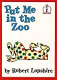 Put Me in the Zoo (Beginner Series) (0001713248) by Lopshire, Robert
