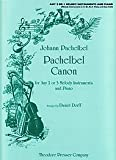 img - for Pachelbel Canon (For Any 2 or 3 Melody Instruments and Piano). By Johann Pachelbel. Arranged By Daniel Dorff. book / textbook / text book