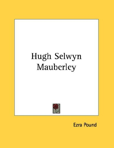 Hugh Selwyn Mauberley Free Book Notes, Summaries, Cliff Notes and Analysis