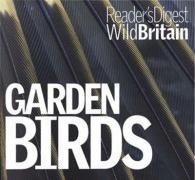 Garden Birds (Wild Britain) (Wild Britain)