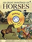 120 Great Paintings of Horses (Dover...