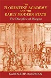 img - for The Florentine Academy and the Early Modern State: The Discipline of Disegno by Barzman, Karen-edis (2000) Hardcover book / textbook / text book