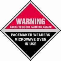 "Warning Radio-Frequency Radiation Hazard Pacemaker Wearers Microwave Oven In Use 9"" X 9"" Dura Fiberglass Sign"