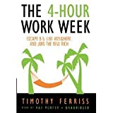 The 4-Hour Workweek: Escape 9-5, Live Anywhere, and Join the New Rich [AUDIOBOOK] (Audio Cassette)