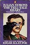 The Tell-tale Heart: The Life and Works of Edgar Allen Poe (0140053719) by Symons, Julian