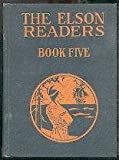 img - for The Elson Readers, Book Five (Revision of Elson Grammar School Reader, Book 1) book / textbook / text book