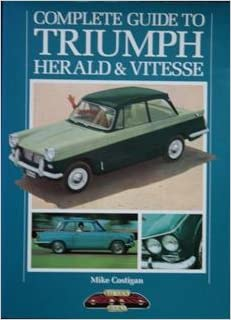 complete guide to triumph herald and vitesse the