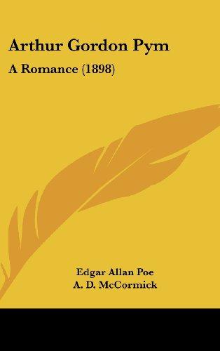 Arthur Gordon Pym: A Romance (1898)