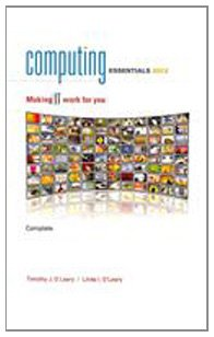 Computing Essentials 2012 Complete Edition (The O'Leary...