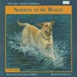 img - for Norman to the Rescue (Humane Society of the United States) book / textbook / text book