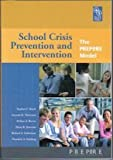 img - for School Crisis Prevention and Intervention (The Prepare Model) book / textbook / text book