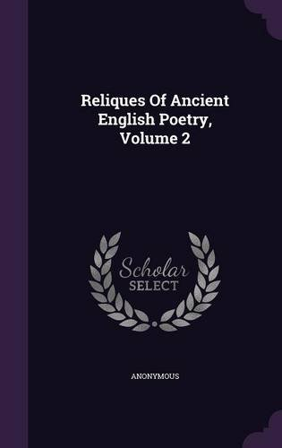 Reliques Of Ancient English Poetry, Volume 2