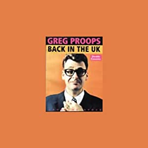 Back in the UK: Sheffield Edition | [Greg Proops]