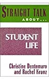 img - for Straight Talk About Student Life book / textbook / text book
