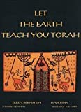 Let the Earth Teach You Torah