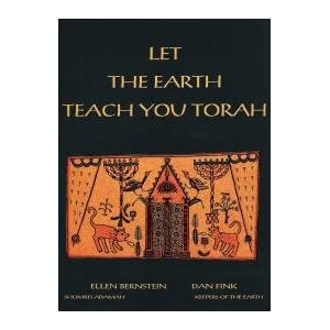 Let the Earth Teach You Torah, by Ellen Bernstein and Dan Fink