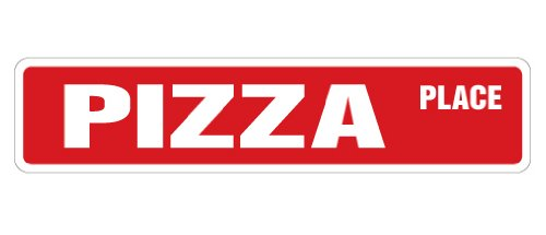 Pizza Place Street Sign New Parlor Shop Oven Gift Novelty Road