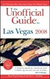 img - for The Unofficial Guide to Las Vegas 2008 (Unofficial Guides) book / textbook / text book