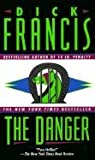 The Danger (0613125932) by Francis, Dick