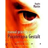 Manual práctico de psicoterapia Gestalt (Serendipity Maior)
