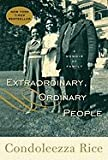Extraordinary, Ordinary People: A Memoir of Family [Hardcover]