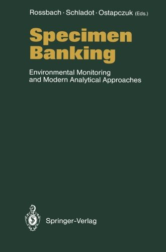 Specimen Banking: Environmental Monitoring and Modern Analytical Approaches