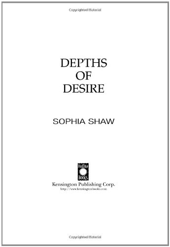 Depths Of Desire, by Sophia Shaw