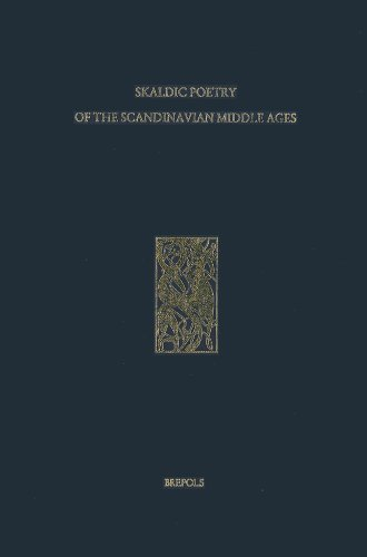 Poetry from the Kings' Sagas 1: From Mythical Times to c. 1035 (SKALDIC POETRY OF THE SCANDINAVIAN MIDDLE AGES)