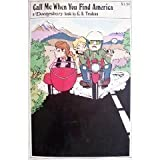 Call Me When You Find America (His A Doonesbury book) (0030110319) by Trudeau, G. B.