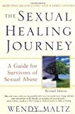 The Sexual Healing Journey (Revised Edition) Publisher: Harper Paperbacks; Revised edition