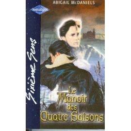 Abigail McDaniel - Le manoir des quatre saisons