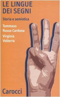 Le lingue dei segni. Storia e semiotica