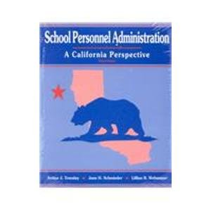 School Personnel Administration: A California Perspective