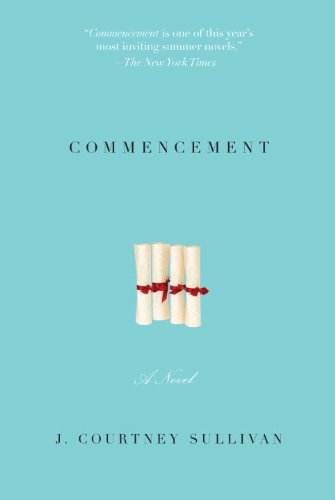Commencement: A novel