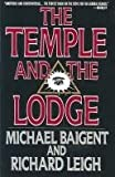 Temple And The Lodge (0224024728) by Michael Baigent