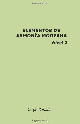 Elementos de Armonía Moderna Nivel 2: Volume 2