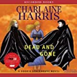 Dead and Gone: A Sookie Stackhouse Southern Vampire Mystery, 8 CDs [Complete  &  Unabridged Audio Work]