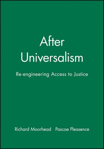 After Universalism: Re-engineering Access to Justice