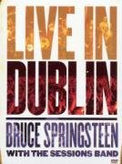 Bruce Springsteen - Bruce Springsteen With The Sessions Band - Live In Dublin [2007] - Zortam Music