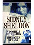 Windmills of the Gods / The Sands of Time (omnibus) Sidney Sheldon