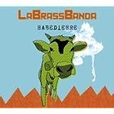 """Habediehre, 1 Audio-CDvon """"LaBrassBanda"""""""